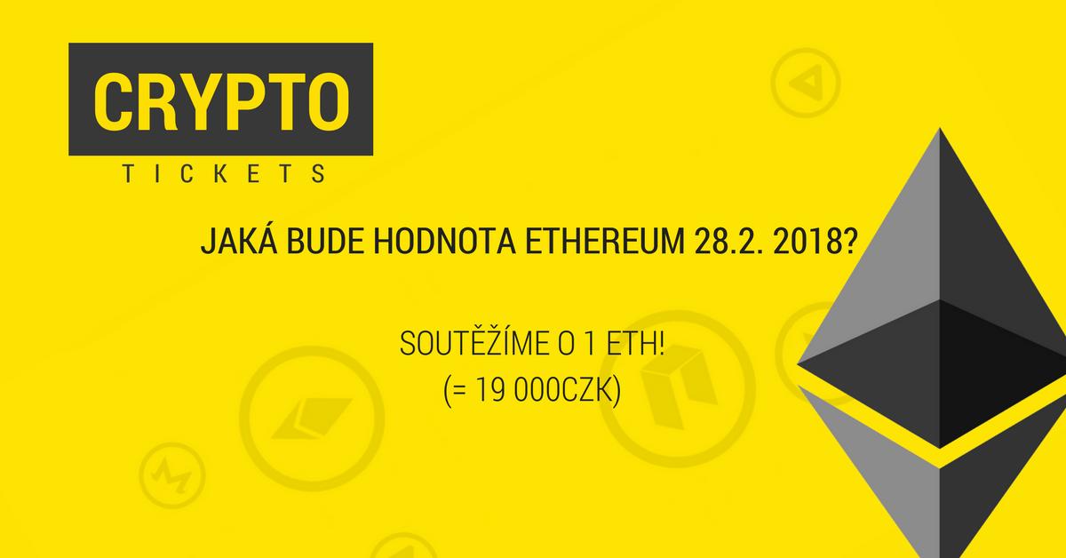 Česká soutěž o 1 ETH (19 tisíc CZK) se směnárnou Crypto Tickets